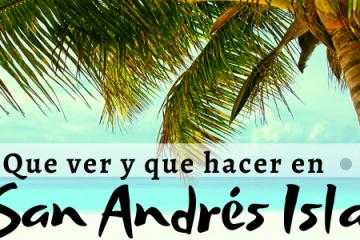 que visitar en San Andres